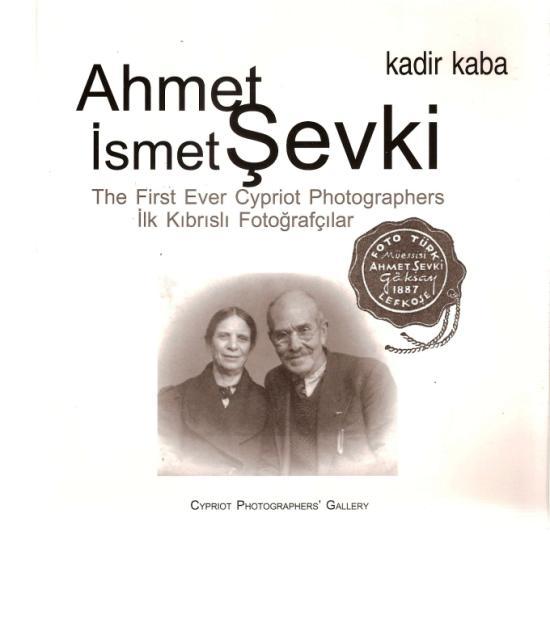 Kadir Kaba'nın Ahmet & İsmet Şevki'nin yaşamını anlattığı araştırma kitabı.